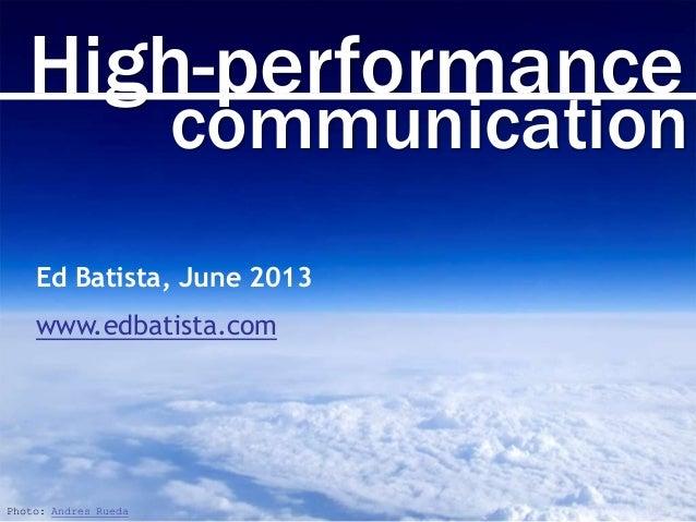 High-Performance Communication, June 2013