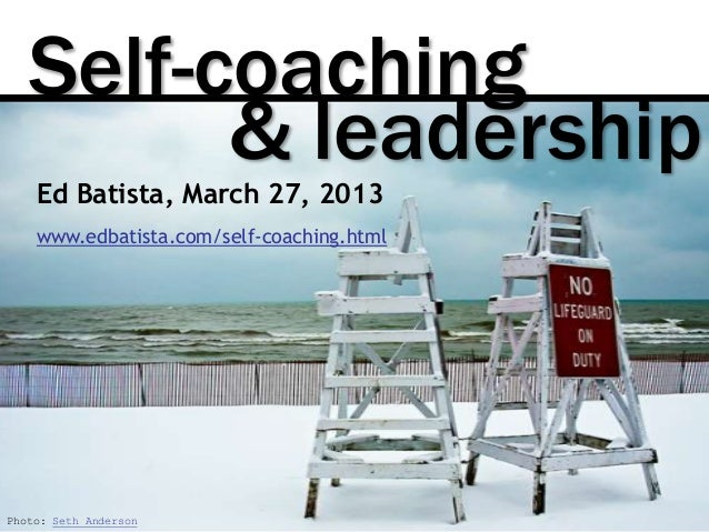 Self-Coaching and Leadership, March 2013