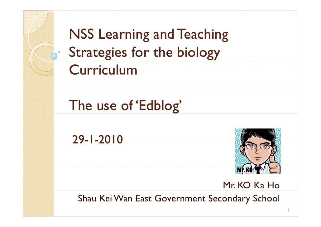 NSS Learning and Teaching Strategies for the biology Curriculum  The use of 'Edblog'            'Edblog'                  ...