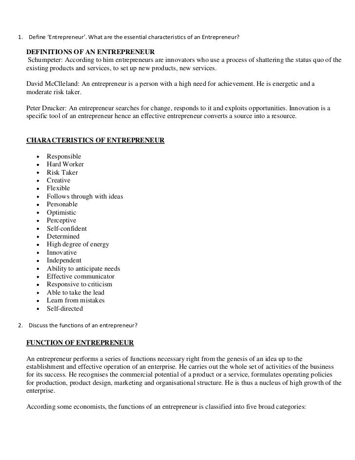 1. Define 'Entrepreneur'. What are the essential characteristics of an Entrepreneur?  DEFINITIONS OF AN ENTREPRENEUR   Sch...