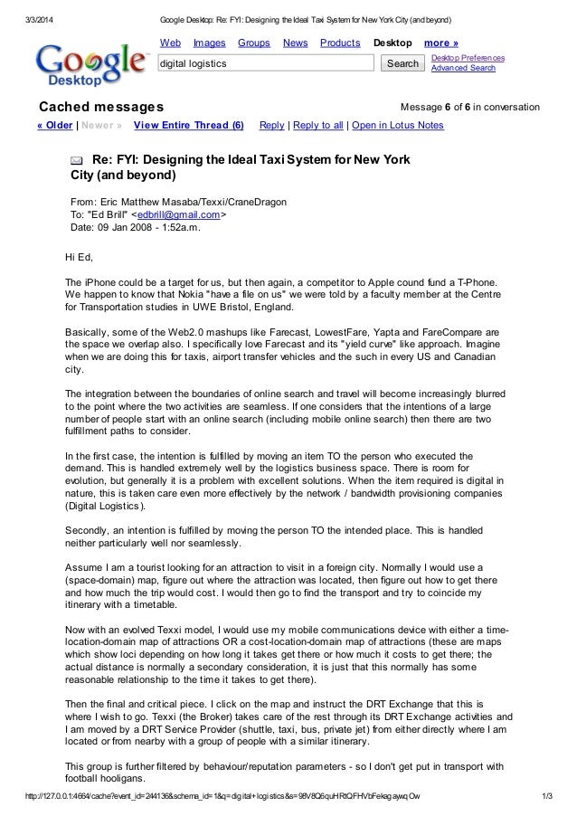 3/3/2014  Google Desktop: Re: FYI: Designing the Ideal Taxi System for New York City (and beyond)  Web  Images  Groups  Ne...