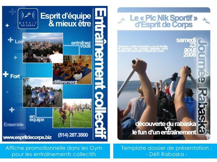 Affiche promotionnelle dans les Gym pour les entraînements collectifs<br />Template dossier de présentation :<br />- Défi ...