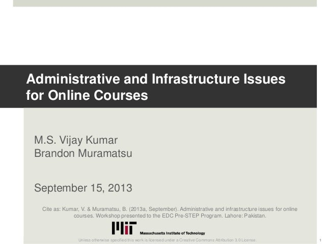 Administrative and Infrastructure Issues for Online Courses