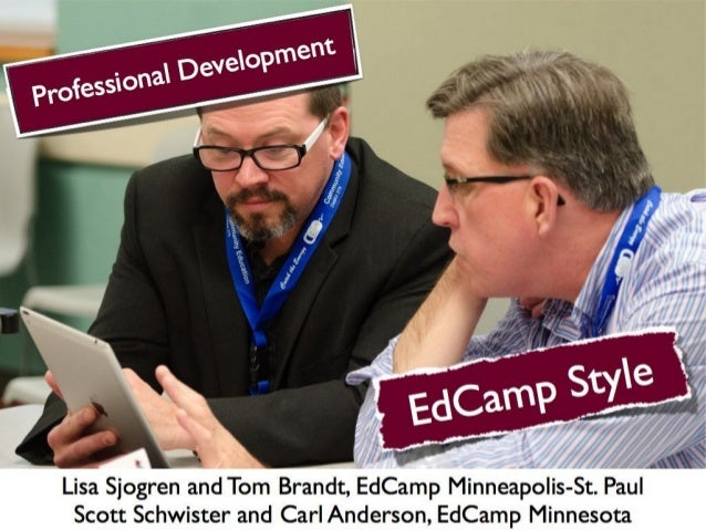 Professional Development EdCamp Style