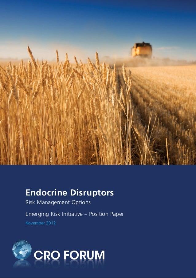 Endocrine Disruptors Risk Management Options Emerging Risk Initiative – Position Paper November 2012