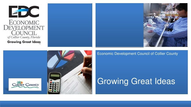 Economic Development Council of Collier County     Growing Great Ideas