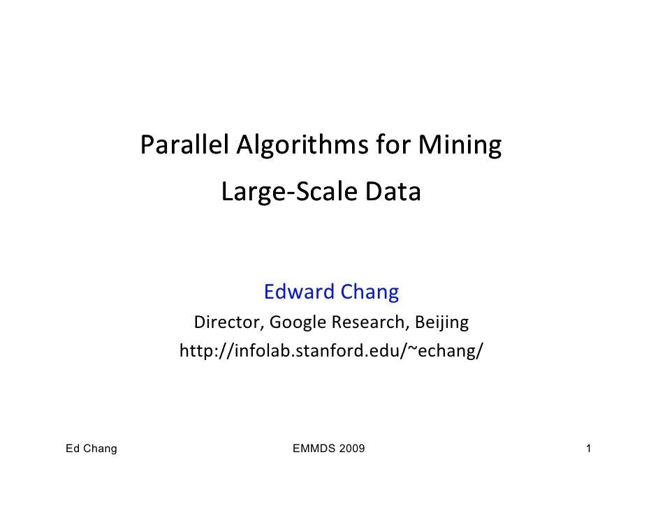 ParallelAlgorithmsforMining                       g                 g                   Large‐                   Large...