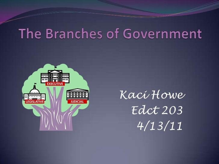 Kaci Howe Edct 203  4/13/11
