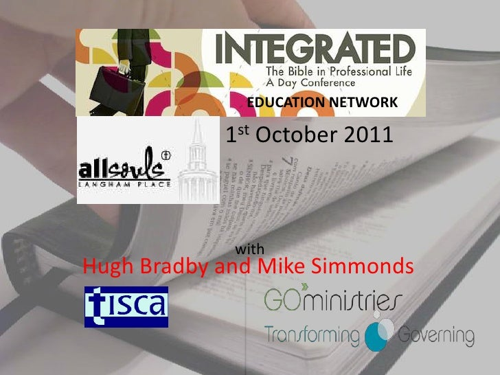 EDUCATION NETWORK<br />1st October 2011<br />with<br />Hugh Bradby and Mike Simmonds<br />