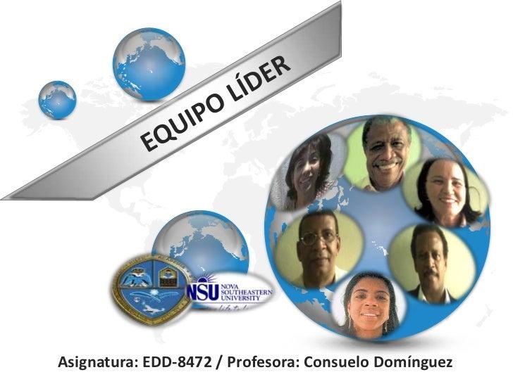 Asignatura: EDD-8472 / Profesora: Consuelo Domínguez
