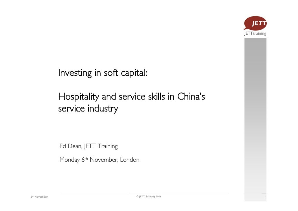 Investing in soft capital:                 Hospitality and service skills in China's                service industry      ...