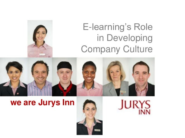 E-learning's Role in Developing Company Culture  we are Jurys Inn