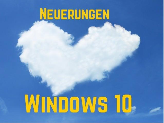 Windows 10 Neuerungen