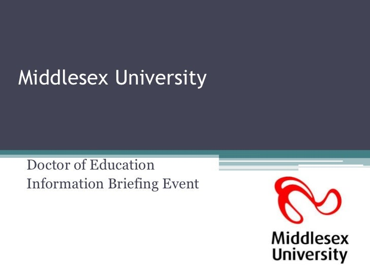 Middlesex UniversityDoctor of EducationInformation Briefing Event