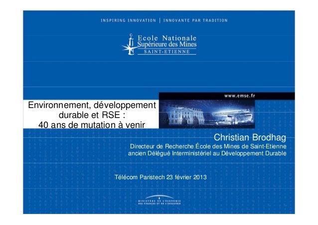 Environnement, développement       durable t       d bl et RSE :  40 ans de mutation à venir                              ...