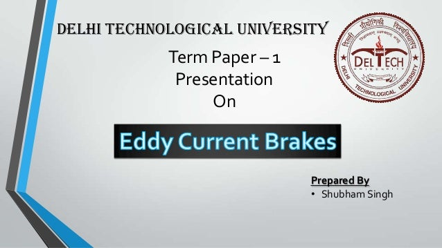 research papers on eddy current brakes This master thesis research is focused on designing, fabricating, and testing an eddy current brake dynamometer that can effectively determine the efficiency of the newly implemented wheel hub motor system at operational speeds.