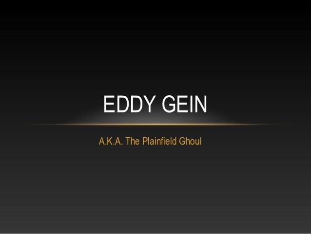 Eddy Gein- A.Mader