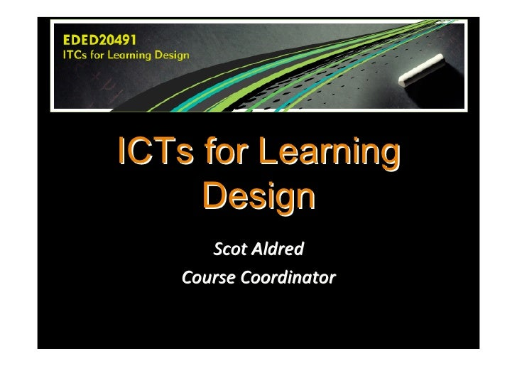 ICTs for Learning      Design       Scot