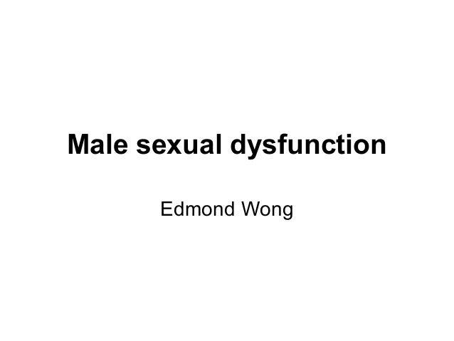 Male sexual dysfunction Edmond Wong