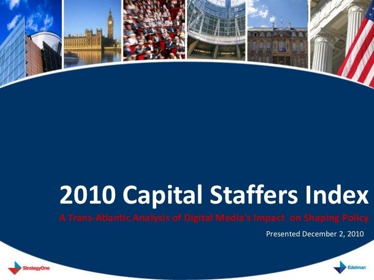 Edelman 2010 Capital Staffers Index Presentation