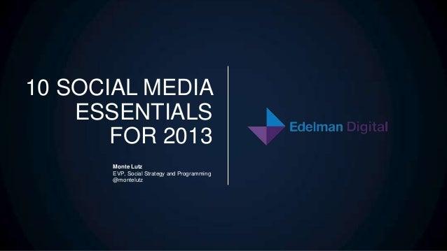 Edelman Digital 2013 Social Media Trends