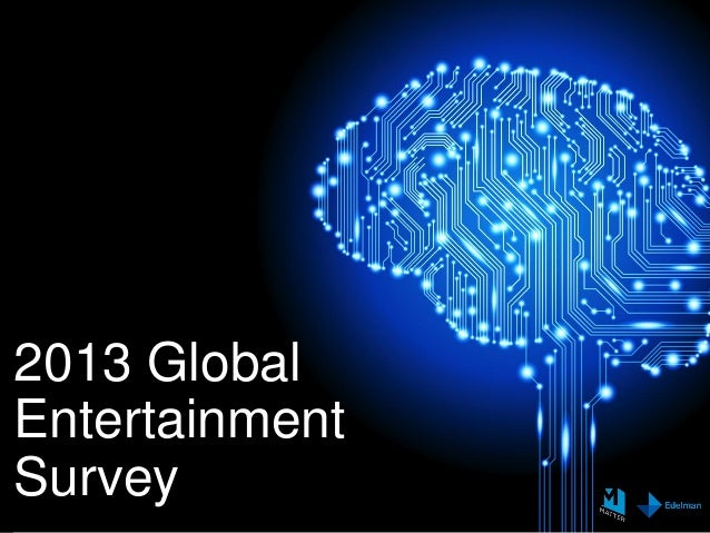 Edelman Global Entertainment Studie 2013