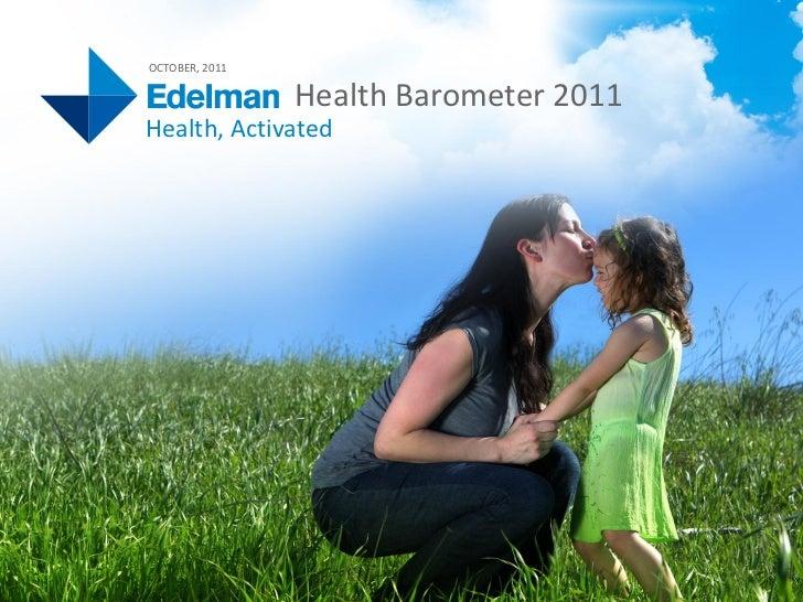 Edelman Health Barometer 2011: Global Deck