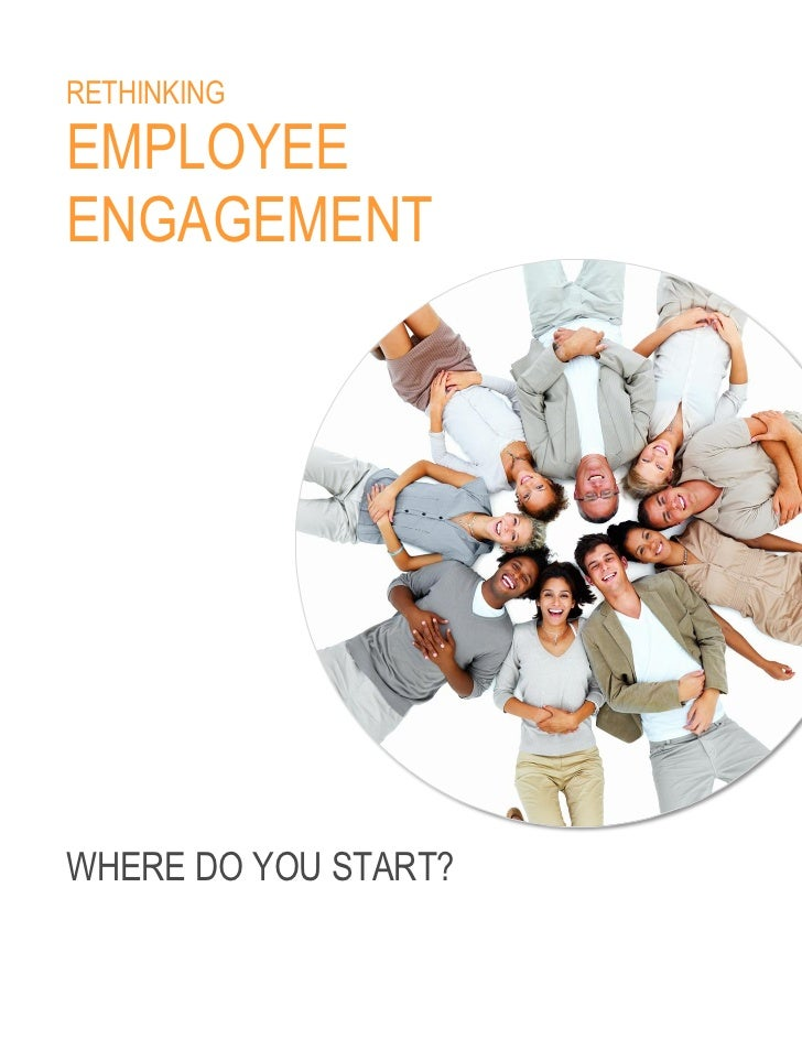 Edelman Rethinking Employee Engagement Report 2011