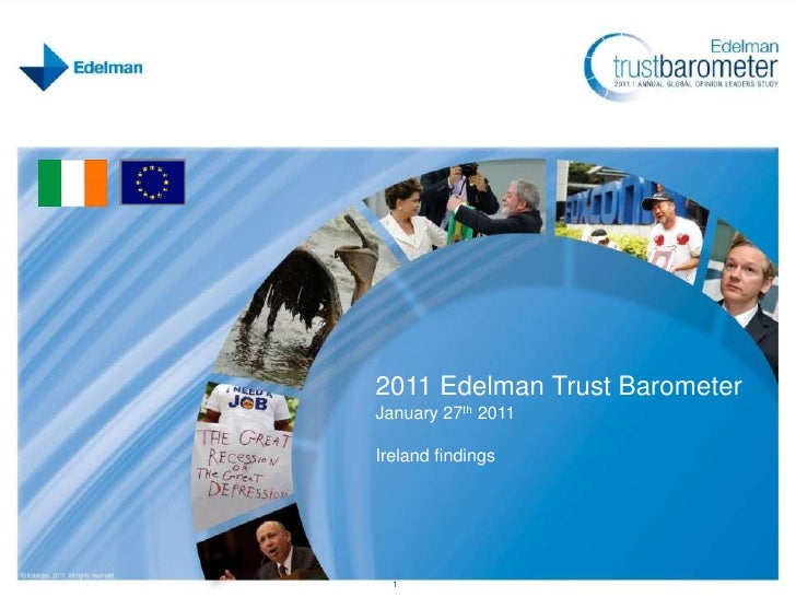 2011 Edelman Trust Barometer<br />January 27th 2011<br />Ireland findings<br />1<br />
