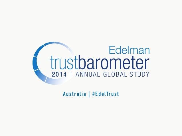 Edelman Trust Barometer - 2014 Australia Data