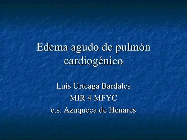 Edema agudo de pulmon cardiogenico
