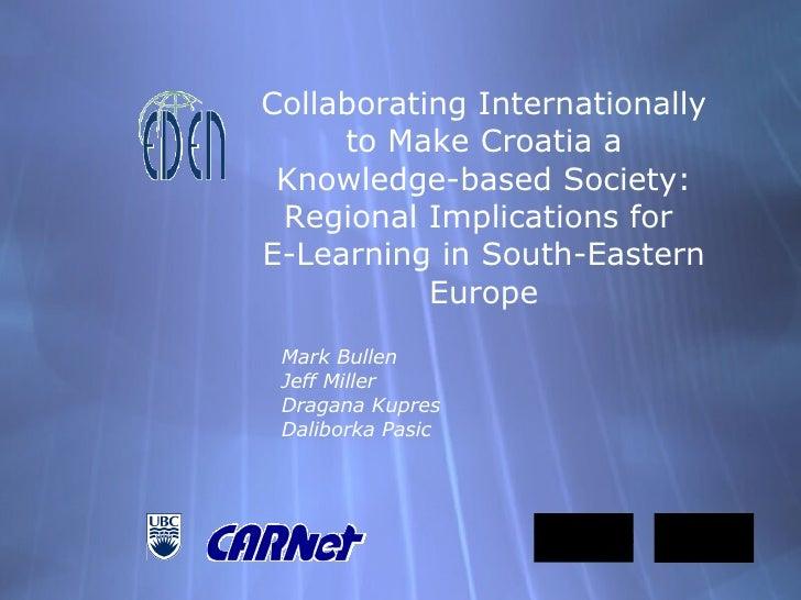 Collaborating Internationally to Make Croatia an Knowledge-based Society
