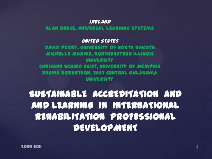 Ireland   Alan Bruce, Universal Learning Systems                United States   David Perry, University of North Dakota   ...