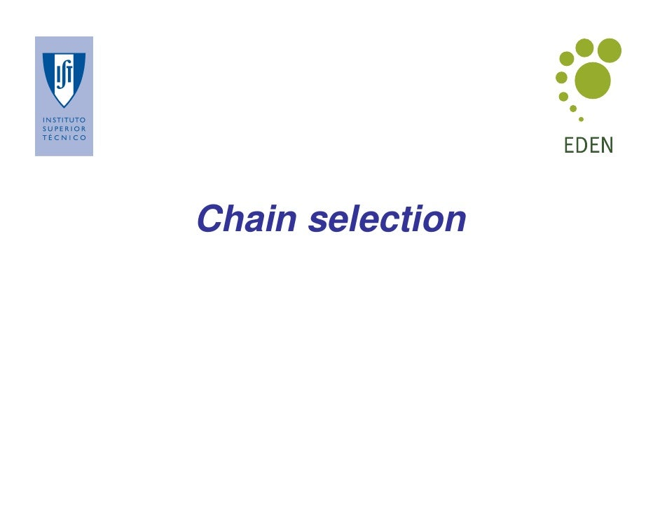 Chain selection