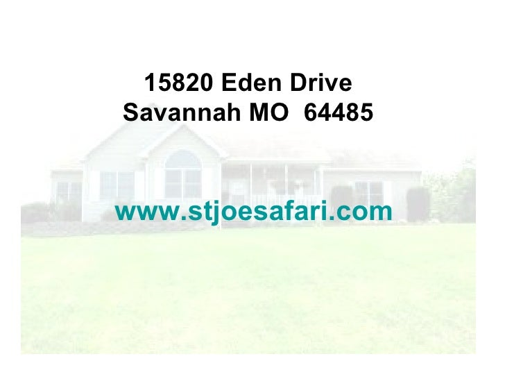 15820 Eden Drive, Savannah Mo Real Estate For Sale