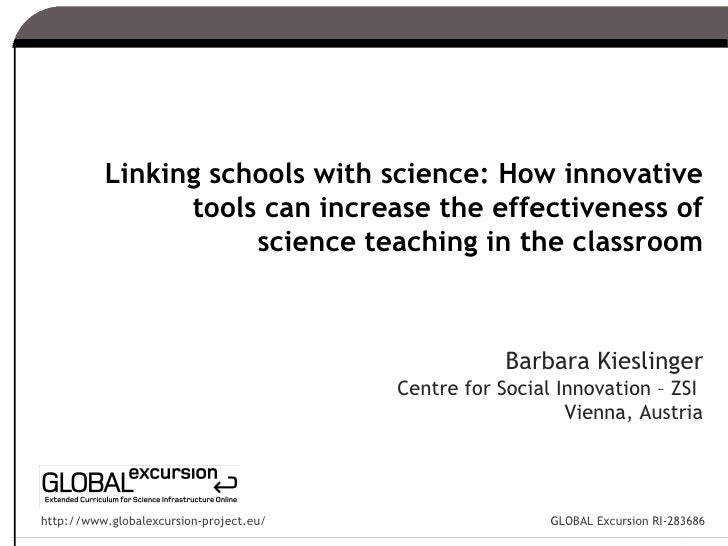 Linking schools with science: How innovative                tools can increase the effectiveness of                     sc...