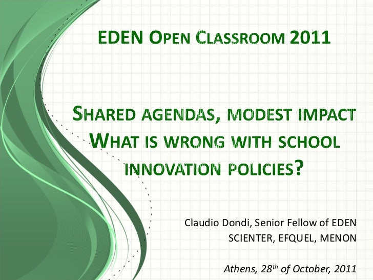 Claudio Dondi, Senior Fellow of EDEN SCIENTER, EFQUEL, MENON Athens, 28 th  of October, 2011