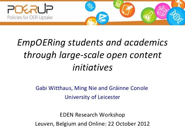 EmpOERing students and academics through large-scale open content            initiatives    Gabi Witthaus, Ming Nie and Gr...
