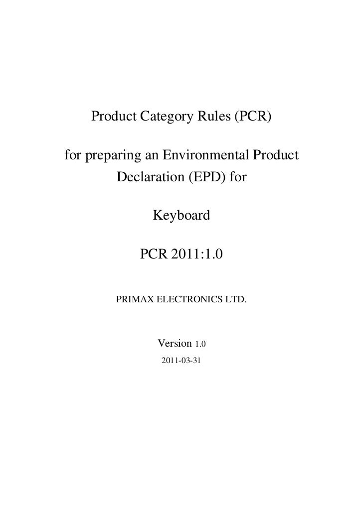 Product Category Rules (PCR)for preparing an Environmental Product         Declaration (EPD) for              Keyboard    ...