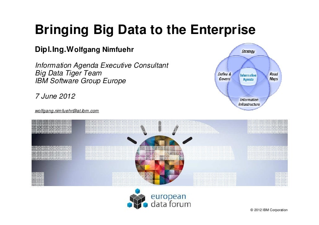 EDF2012   Wolfgang Nimfuehr - Bringing Big Data to the Enterprise