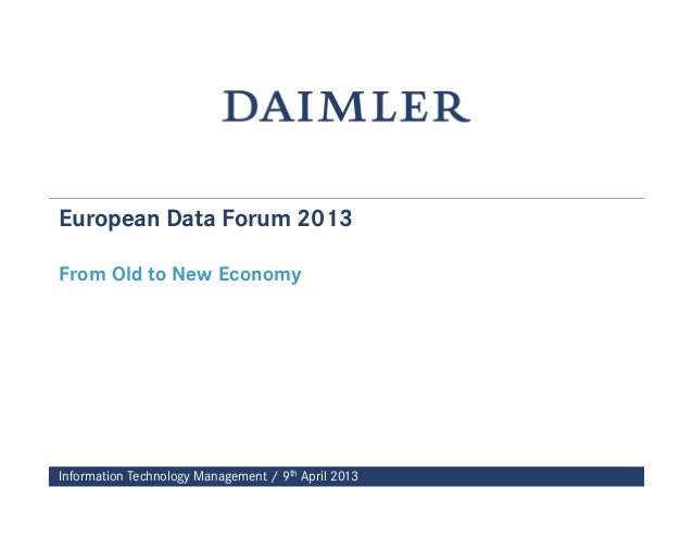 Information Technology Management / 9th April 2013European Data Forum 2013From Old to New Economy