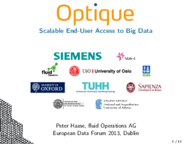 Scalable End-User Access to Big Data HELLENIC REPUBLIC National and Kapodistrian University of Athens Peter Haase, fluid Op...
