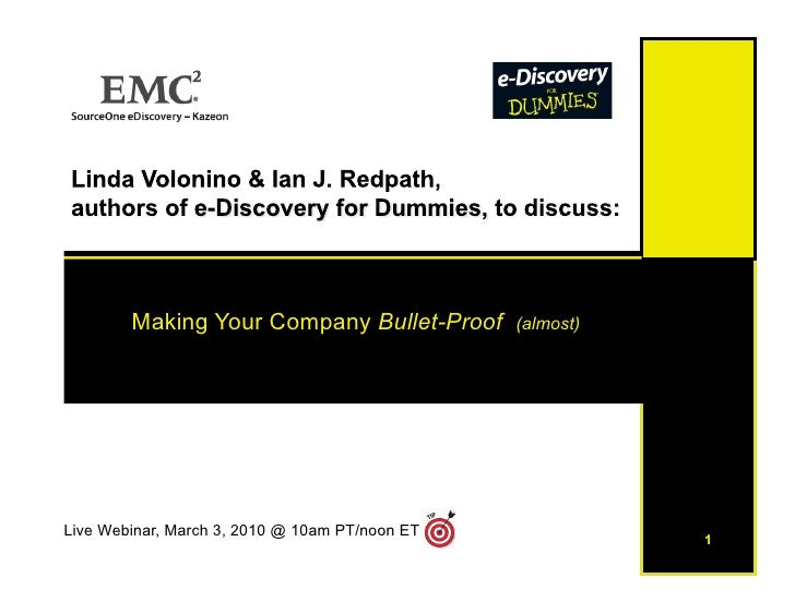 Making Your Company Bullet-Proof        (almost)     Live Webinar, March 3, 2010 @ 10am PT/noon ET              1