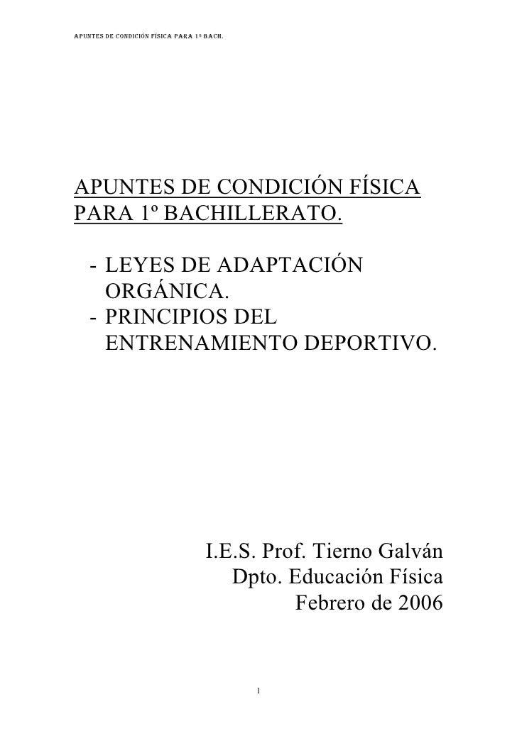 APUNTES DE CONDICIÓN FÍSICA PARA 1º BACH.APUNTES DE CONDICIÓN FÍSICAPARA 1º BACHILLERATO.    - LEYES DE ADAPTACIÓN      OR...