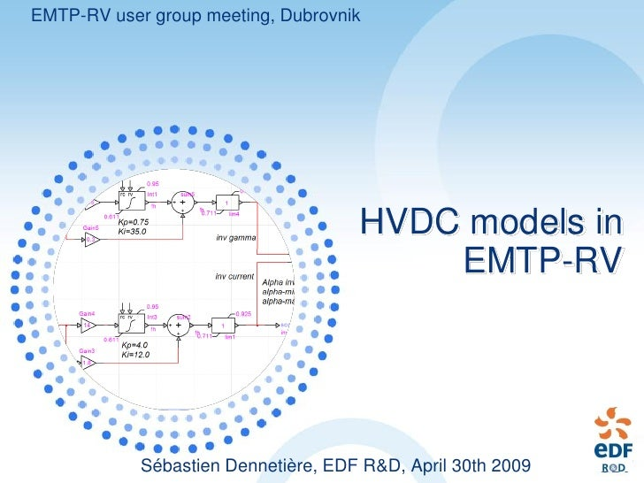 EMTP-RV user group meeting, Dubrovnik                                          HVDC models in                             ...