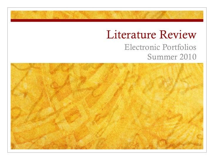 Literature Review Electronic Portfolios Summer 2010