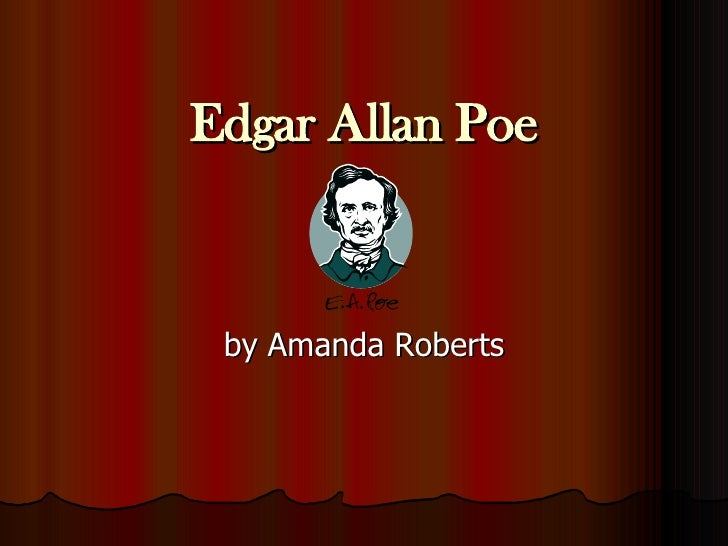 Edgar Allan Poe by Amanda Roberts