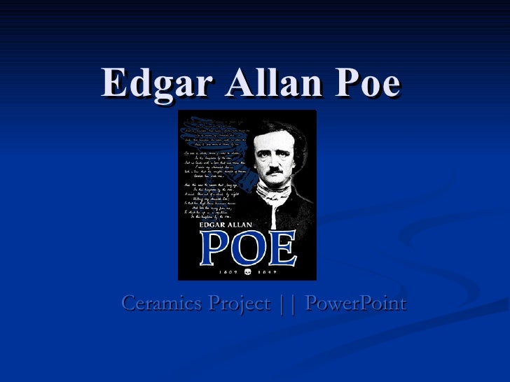 Edgar Allan Poe Ceramics Project || PowerPoint