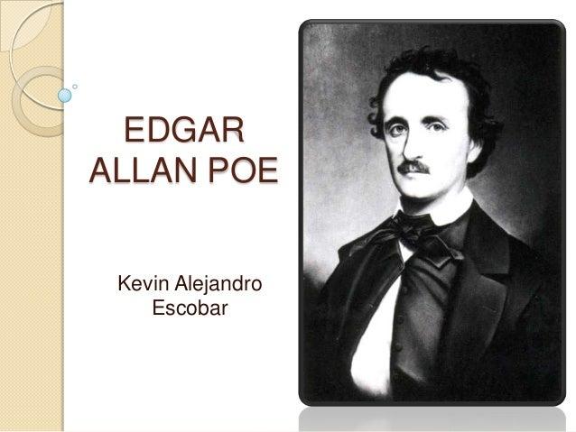 EDGARALLAN POE Kevin Alejandro    Escobar