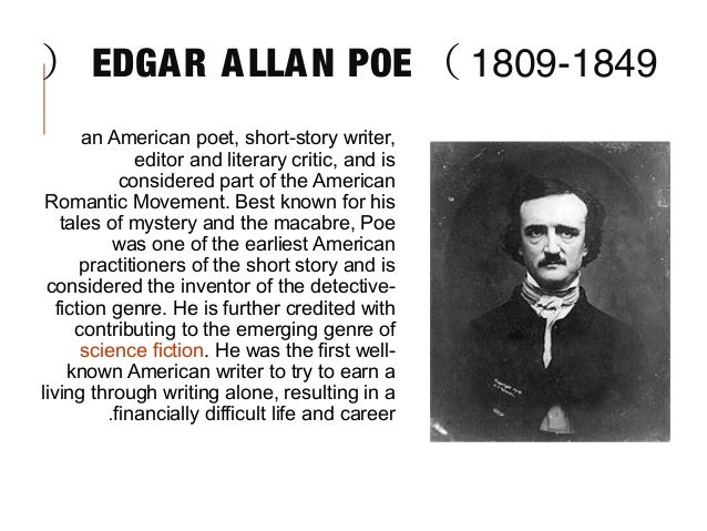 an analysis of edgar allan poes works Introduction – edgar allan poe had a very disturbed life, full of joys and grief his life was short but his works made a great contribution.